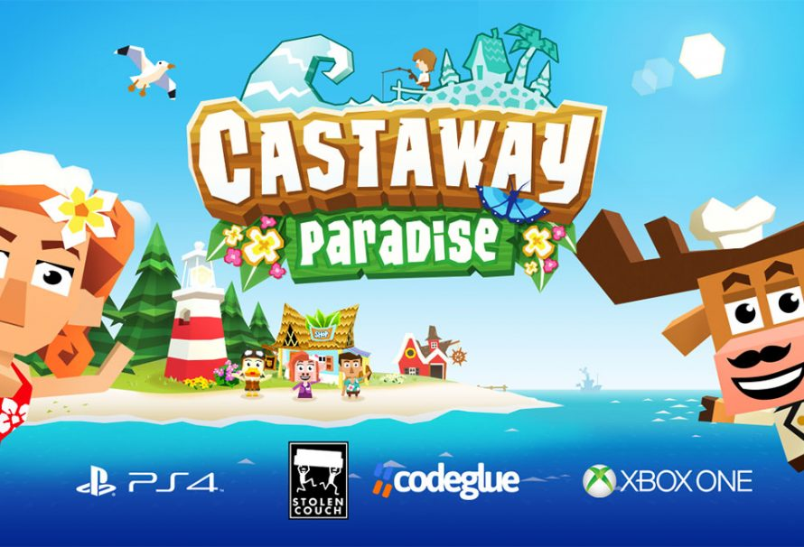 Castaway Paradise will release tomorrow on XOne and PS4